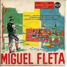 Discos de vinilo: MIGUEL FLETA - AMAPOLA + ARAGON LA MAS FAMOSA + TE QUIERO EP SPAIN 1961. Lote 248642345