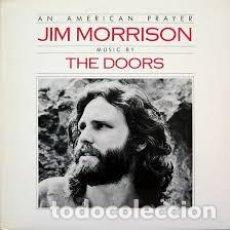 Discos de vinilo: AN AMERICAN PRAYER: JIM MORRISON, MUSIC BY THE DOORS. ELEKTRA 5211. MADE IN GERMANY, 1978. GATEFOLD.. Lote 248702070