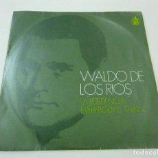 Disques de vinyle: WALDO DE LOS RIOS - LA RESIDENCIA - SINGLE -N. Lote 248711915