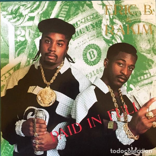 ERIC B. & RAKIM – PAID IN FULL -LP- (Música - Discos - LP Vinilo - Rap / Hip Hop)