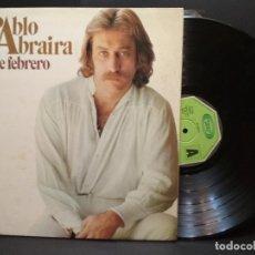 Discos de vinilo: PABLO ABRAIRA - 30 DE FEBRERO. LP GATEFOLD . AÑO 1.977. EDITADO POR MOVIEPLAY. PEPETO. Lote 248813655