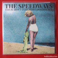 Discos de vinilo: EP THE SPEEDWAYS. THIS IS ABOUT A GIRL WHO LOVES THE SUN. Lote 261605895