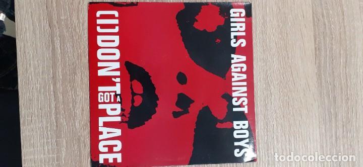 GIRLS AGAINST BOYS I DON,T GOT A PLACE + 1 (Música - Discos - Singles Vinilo - Punk - Hard Core)