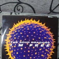 Discos de vinilo: THE SOUP DRAGONS - IM FREE. Lote 248959290