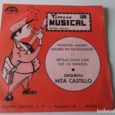 Discos de vinilo: ORQUESTA HITA CASTILLO - VALENCIA MAMBO / MAMBO EN SACROMONTE / SEVILLA CUNA CALÉ, ETC - EP 1968. Lote 249009490