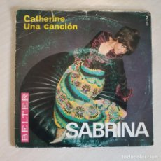 Discos de vinilo: SABRINA - CATHERINE / UNA CANCION - SINGLE BELTER 1969 EUROVISION 69 LUXEMBURGO - VINILO NUEVO. Lote 249026635