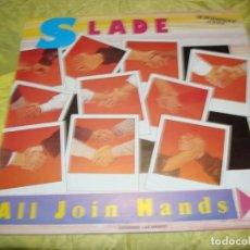 Discos de vinilo: SLADE. ALL JOIN HANDS. MAXI-SINGLE. PROMOCIONAL. RCA, 1984. IMPECABLE (#). Lote 249030885