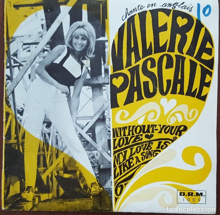 SINGLE / VALERIE PASCALE - WITHOUT YOUR LOVE, 1966 (Música - Discos de Vinilo - EPs - Pop - Rock Internacional de los 50 y 60)