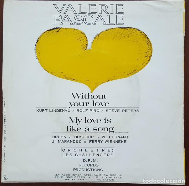 Discos de vinilo: SINGLE / VALERIE PASCALE - WITHOUT YOUR LOVE, 1966 - Foto 2 - 249040565