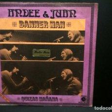 Discos de vinilo: ANDEE & JUAN - BANNER MAN / QUIZÁS MAÑANA. SINGLE ZAFIRO. AÑO 1.971 PEPETO. Lote 249071775