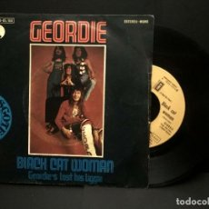 Discos de vinilo: GEORDIE - BLACK CAT WOMAN SINGLE EMI 1974 PEPETO. Lote 249073400