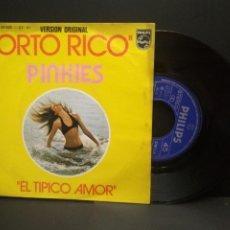 Discos de vinilo: PINKIES - PORTO RICO / EL TIPICO AMOR - SINGLE 1975 PHILIPS PEPETO. Lote 249075850