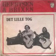 Discos de vinilo: GEERTSEN & BRIXEN. BODIL/ DET LILLE TOG. PHILIPS, DINAMARCA 1973 SINGLE. Lote 249075990