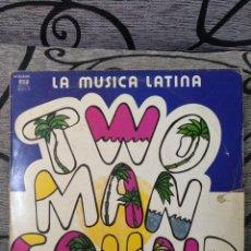 Discos de vinilo: TWO MAN SOUND - LA MÚSICA LATINA. Lote 249145975