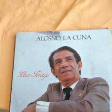 Discos de vinilo: B-4 DISCO VINILO 12 PULGADAS PACO TORONJO ALOSNO LA CUNA. Lote 249174910