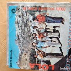 Discos de vinilo: B-5 DISCO VINILO 7 PULGADAS LOS FLAMENCOS DE LA PEÑA LOLA / DE TANTO JUGAR CON FUEGO. Lote 249176500
