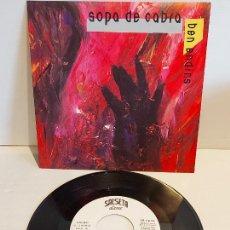 Discos de vinilo: SOPA DE CABRA / BEN ENDINS / SINGLE - SALSETA DISCOS-1991 / IMPECABLE. ****/****. Lote 249212275