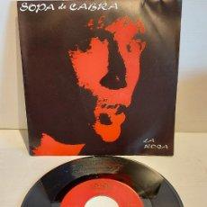 Discos de vinilo: SOPA DE CABRA / LA RODA / SINGLE - SALSETA DISCOS-1990 / IMPECABLE. ****/****. Lote 249212325