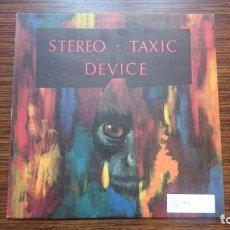 Discos de vinilo: LP STEREO TAXIC DEVICE. Lote 249251115