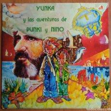 Discos de vinilo: YUNKA Y LAS AVENTURAS DE PUNKI Y NINO LP 1981 A.FLORES -. Lote 249341390
