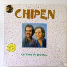 Discos de vinilo: CHIPEN. GITANOS DE JUERGA. HORUS 1988. Lote 249372690