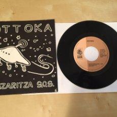 Discos de vinilo: POTTOKA - NEKAZARITZA S.O.S. + BETTI GAZTE - SINGLE 1992. Lote 249374070
