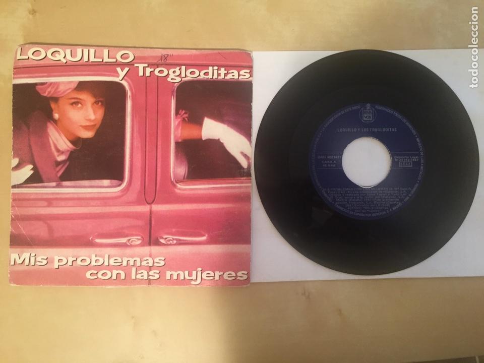"""LOQUILLO Y TROGLODITAS - MIS PROBLEMAS CON LAS MUJERES - RADIO SINGLE 7"""" - 1987 (Música - Discos - Singles Vinilo - Grupos Españoles de los 70 y 80)"""