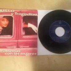 """Discos de vinilo: LOQUILLO Y TROGLODITAS - MIS PROBLEMAS CON LAS MUJERES - RADIO SINGLE 7"""" - 1987. Lote 249405770"""