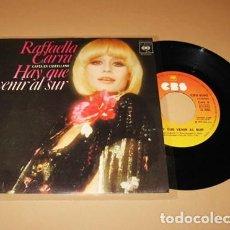 Discos de vinilo: RAFFAELLA CARRA - HAY QUE VENIR AL SUR - SINGLE - 1978. Lote 293842038
