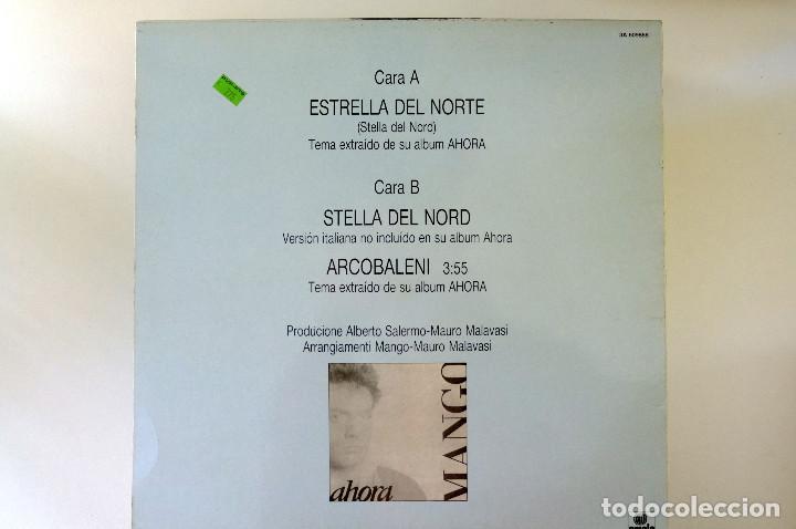 Discos de vinilo: MANGO. ESTRELLA DEL NORTE - MAXI SINGLE 1987 ARIOLA - Foto 2 - 249427775