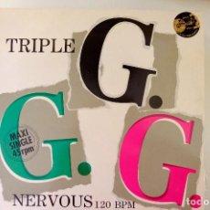 Discos de vinilo: TRIPLE G. NERVOUS. MAXI SINGLE - VINILO 1987. Lote 249428030