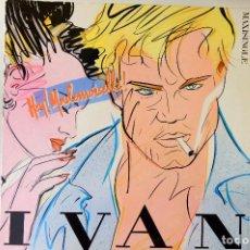 Discos de vinilo: IVAN. HEY MADEMOISELLE. MAXI SINGLE. CBS 1981 VINILO. Lote 249430025