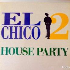 Discos de vinilo: EL CHICO. 2 HOUSE PARTY - MAXI SINGLE. VINILO. Lote 249441220