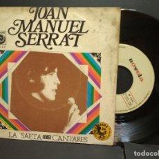 Disques de vinyle: SINGLE: JOAN MANUEL SERRAT (LA SAETA / CANTARES ) - NOVOLA, 1970 PEPETO. Lote 249471350