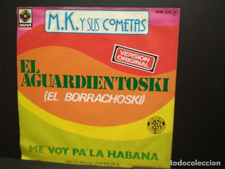 Discos de vinilo: M.K. Y SUS COMETAS - El aguardientoski / Me Voy Pala Habana - SINGLE PROMOCIONAL 77 - ZAFIRO PEPETO - Foto 2 - 249472225