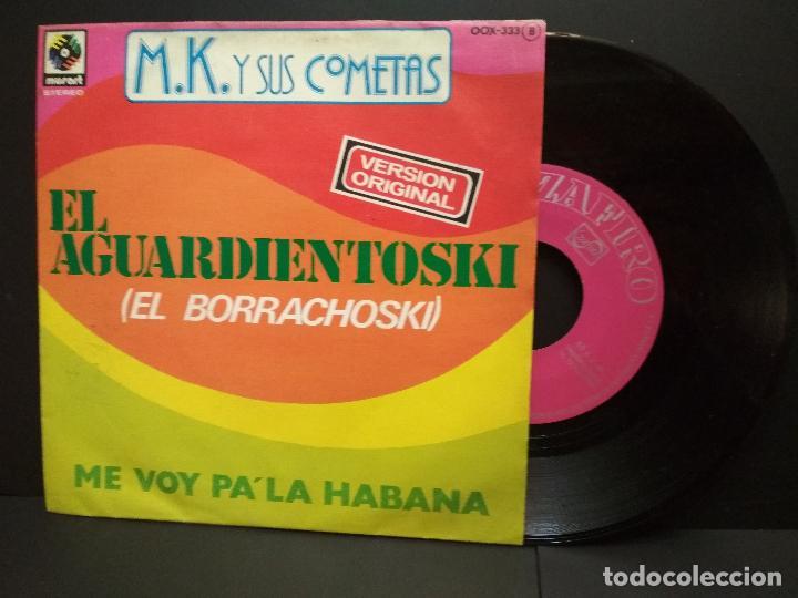 M.K. Y SUS COMETAS - EL AGUARDIENTOSKI / ME VOY PA'LA HABANA - SINGLE PROMOCIONAL 77 - ZAFIRO PEPETO (Música - Discos - Singles Vinilo - Grupos y Solistas de latinoamérica)