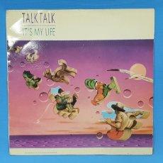 Discos de vinilo: TALK TALK - IT' S MY LIFE - 1984. Lote 249479035