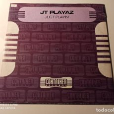 "Discos de vinilo: JT PLAYAZ - JUST PLAYIN' (12""). Lote 249517435"