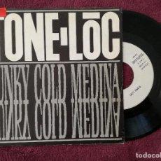 Discos de vinilo: TONE LOC - FUNKY COLD MEDINA (ARIOLA) SINGLE ESPAÑA PROMOCIONAL. Lote 249522000