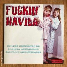 Discos de vinilo: FUCKIN' NAVIDAD - VARIOS - SINGLE. Lote 249537915