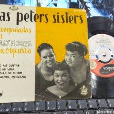 Discos de vinilo: LAS PETERS SISTERS EP COMO ME GUSTAS + 3 ESPAÑA 1958. Lote 249553955
