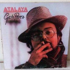 Discos de vinilo: GATO PEREZ - ATALAYA EMI - 1981. Lote 249554410