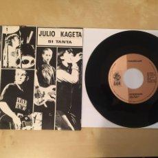 """Discos de vinilo: JULIO KAGETA - BI TANTA / ENVENENADO - SINGLE RADIO 7"""" - 1992. Lote 249572320"""