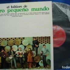 Discos de vinilo: EL FOLKLORE DE NUESTRO PEQUEÑO MUNDO - MOVIEPLAY 1968 - CARPETA ABIERTA. Lote 249578715