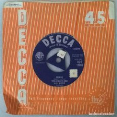 Discos de vinilo: TED HEATH & HIS MUSIC. TOPSY/ THE HORA. DECCA, UK 1958 SINGLE. Lote 249590595