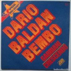 Discos de vinilo: DARIO BALDAN BEMBO. GABBIANI/ CRESCENDO. ATLANTIC, FRANCE 1975 SINGLE. Lote 249596190
