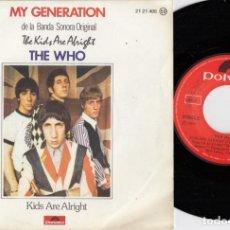 Disques de vinyle: THE WHO - MY GENERATION / KIDS ARE ALRIGHT - SINGLE DE VINILO EDICION ESPAÑOLA. Lote 250151335