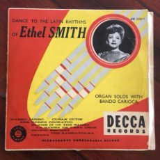 Discos de vinilo: DANCE TO THE LATIN RHYTHMS OF ETHEL SMITH. DECCA AM 233017. VINIL DE 10'. Lote 250160465
