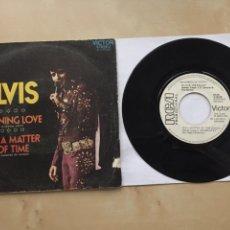"Discos de vinilo: ELVIS PRESLEY - BURNING LOVE / IT'S A MATTER OF TIME - SINGLE RADIO PROMO 7"" - 1972 ESPAÑA. Lote 250165395"