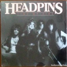 Discos de vinilo: HEADPINS - LINE OF FIRE. Lote 250222935